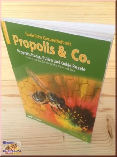 Natürliche Gesundheit mit Propolis & Co.